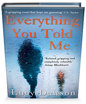 Everything you told me book